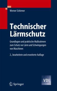 Technischer Lärmschutz