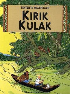 Tentenin Maceralari 6 - Kirik Kulak - Hergé