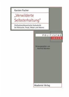Verwilderte Selbsterhaltung - Fischer, Karsten