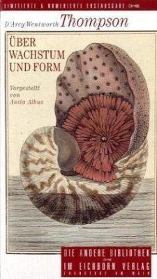 Über Wachstum und Form - Thompson, D'Arcy Wentworth