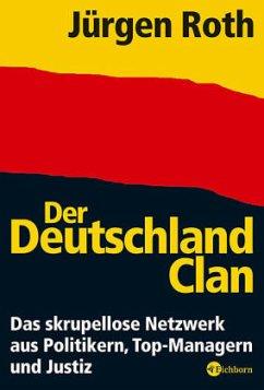 Der Deutschland-Clan - Roth, Jürgen