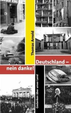 Deutschland - nein danke