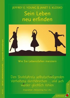 Sein Leben neu erfinden - Young, Jeffrey E.; Klosko, Janet S.