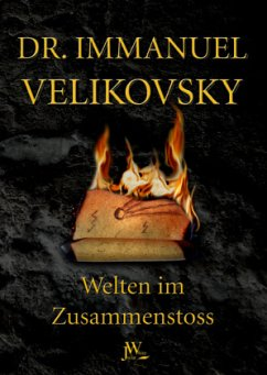 Welten im Zusammenstoss - Velikovsky, Immanuel