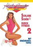 Schlank und schön - Durch Fitness - Vol. 2