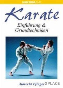 Karate - Einführung und Grundtechnik