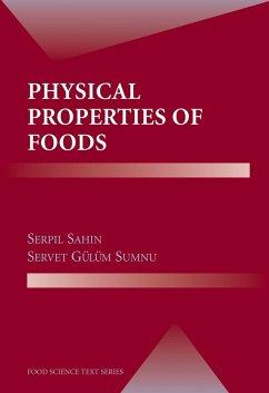 Physical Properties of Foods - Sahin, Serpil;Sumnu, Servet Gülüm