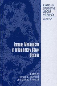 Immune Mechanisms in Inflammatory Bowel Disease - Blumberg, Richard / Neurath, Markus F. (eds.)