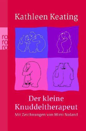 Der kleine Knuddeltherapeut - Keating, Kathleen