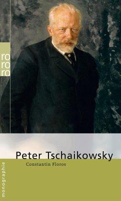 Peter Tschaikowsky - Floros, Constantin