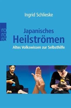 Japanisches Heilströmen - Schlieske, Ingrid
