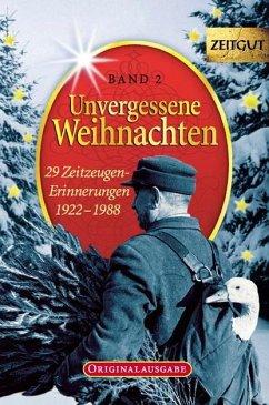 Unvergessene Weihnachten 2