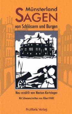 Münsterland-Sagen von Schlössern und Burgen