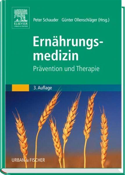 Ernährungsmedizin - Schauder, Peter / Ollenschläger, Günter (Hgg.)