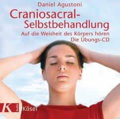 Craniosacral-Selbstbehandlung, Audio-CD - Agustoni, Daniel
