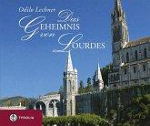 Das Geheimnis von Lourdes