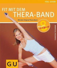 Fit mit dem Thera-Band - Tschirner, Thorsten