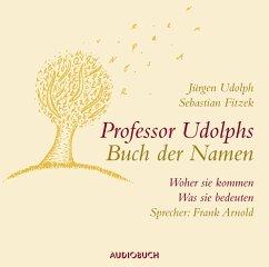 Professor Udolphs Buch der Namen, 2 Audio-CDs