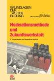 Moderationsmethode und Zukunftswerkstatt