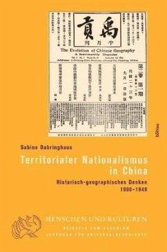 Territorialer Nationalismus in China - Dabringhaus, Sabine