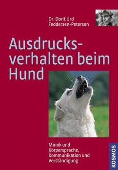 Ausdrucksverhalten beim Hund - Feddersen-Petersen, Dorit U.