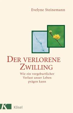 Der verlorene Zwilling - Steinemann, Evelyne