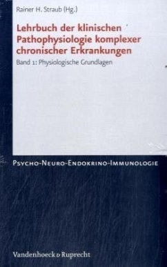 Lehrbuch der klinischen Pathophysiologie komplexer chronischer Krankheiten - Straub, Rainer H. (Hrsg.)