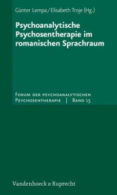 Psychoanalytische Psychosentherapie im romanischen Sprachraum - Lempa, Günter / Troje, Elisabeth (Hgg.)