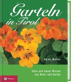 Garteln in Tirol