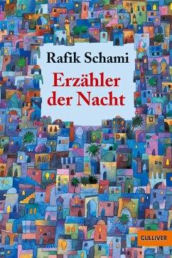 Erzähler der Nacht - Schami, Rafik