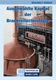 Ausgewählte Kapitel der Brauereitechnologie