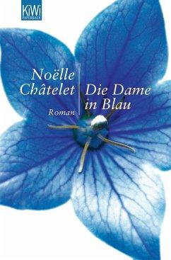 Die Dame in Blau - Châtelet, Noëlle