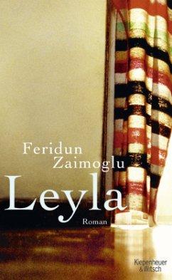 Leyla - Zaimoglu, Feridun