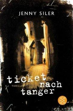 Ticket nach Tanger - Siler, Jenny