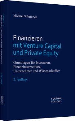 Finanzieren mit Venture Capital und Private Equity