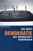 Demokratie - das uneingelöste Versprechen