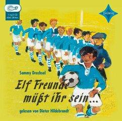 Elf Freunde müsst ihr sein, 4 Audio-CDs - Drechsel, Sammy