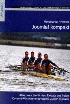 Joomla! kompakt - Neugebauer, Tim; Reibold, Holger