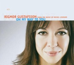 On My Way To You-The Music Of Michel Legrand - Gustafsson,Rigmor