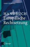 Handbuch Europäische Rechtsetzung