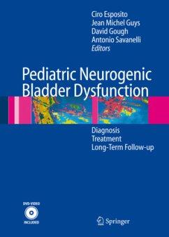 Neurogenic Bladder Dysfunctions in Pediatric Patients - Esposito, Ciro / Guys, Jean Michel / Gough, David / Savanelli, Antonio (eds.)