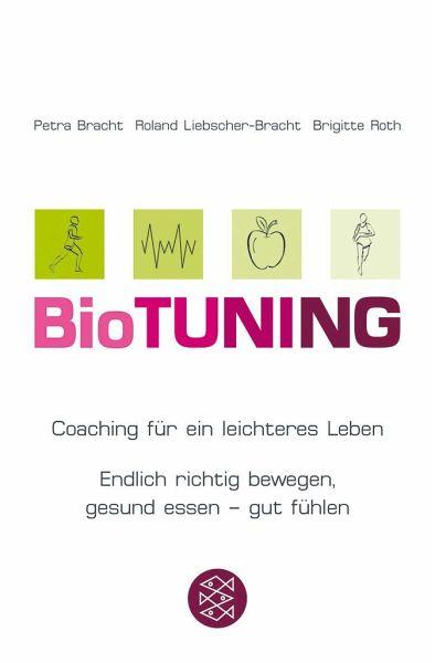 BioTUNING - Bracht, Petra; Liebscher-Bracht, Roland; Roth, Brigitte