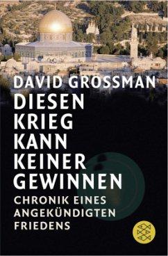 Diesen Krieg kann keiner gewinnen - Grossman, David