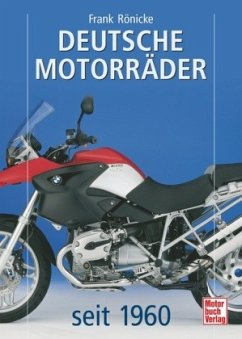 Deutsche Motorräder seit 1960 - Rönicke, Frank
