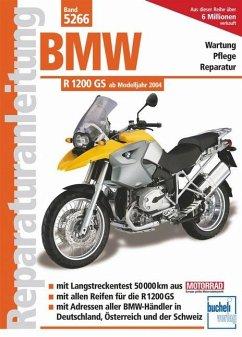 BMW R 1200 GS Modelljahre 2004 bis 2010 - Schermer, Franz Josef; Schermer, Axel