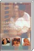 Gebären und Geboren werden, wissenschaftliche Version, 1 DVD