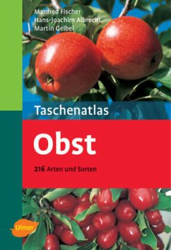 Taschenatlas Obst - Fischer, Manfred; Albrecht, Hans-Joachim; Geibel, Martin