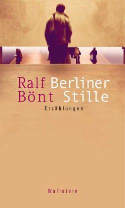 Berliner Stille - Bönt, Ralf