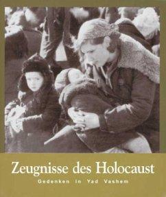 Zeugnisse des Holocaust - Guttermann, Bella / Shalev, Avner (Hgg.)