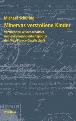 Minervas verstoßene Kinder - Schüring, Michael